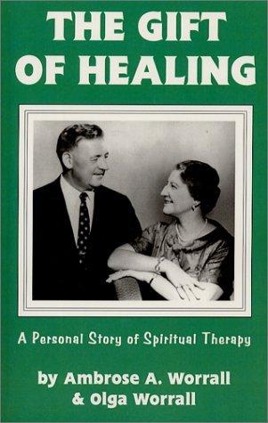 Gift of Healing, Ambrose and Olga Worrall, cover